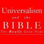 Keith DeRose: Universalism and the Bible - The Really Good News