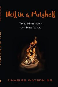 Charles Watson Sr.: Hell In a Nutshell: The Mystery of His Will