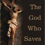 David Congdon: The God Who Saves - A Dogmatic Sketch