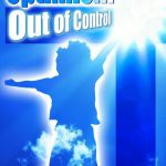 Jeff Martin: Optimism Out of Control: A clarification of the gospel of Jesus Christ