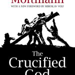 Jürgen Moltmann: The Crucified God