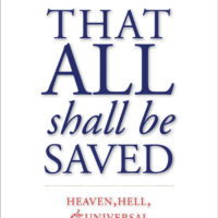 David Bentley Hart: That All Shall be Saved