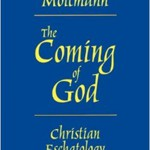 Jürgen Moltmann: The Coming of God
