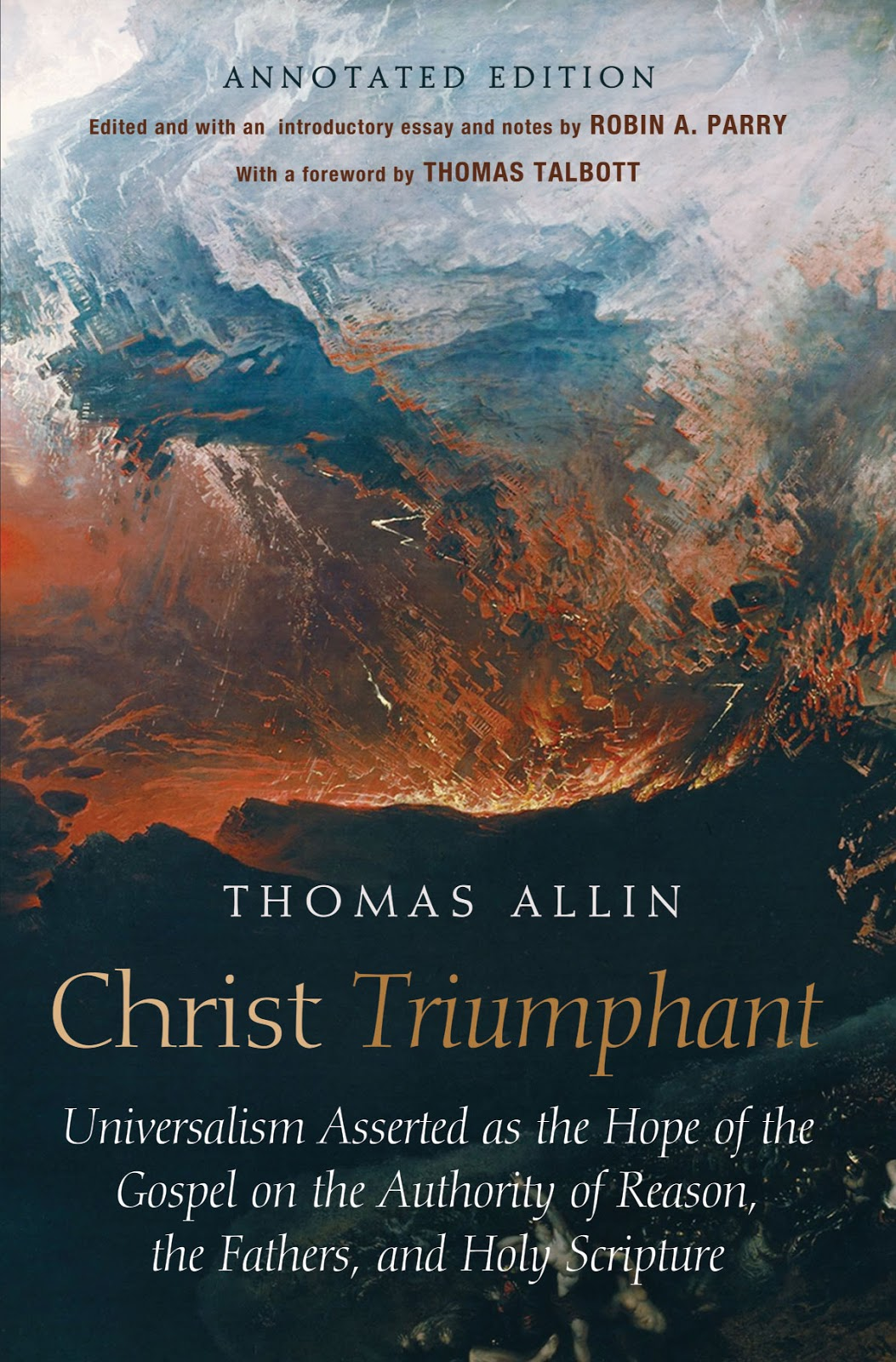New edition of Thomas Allin's Christ Triumphant