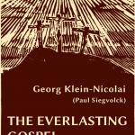 Georg Klein-Nicolai: The Everlasting Gospel (1705/1753)