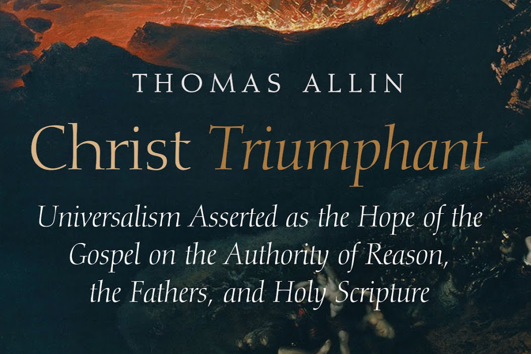 Thomas Allin: A Chain of Passages From Scripture Declaring God's Purpose