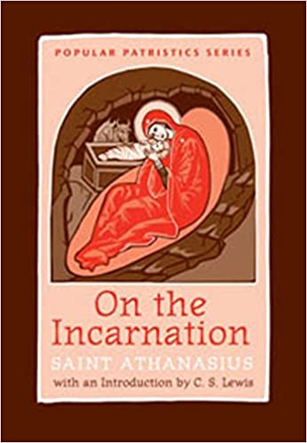 On the Incarnation: Saint Athanasius (Popular Patristics) (translated by John Behr)